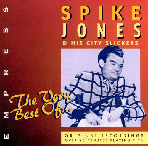 The Very Best of Spike Jones [Empress]