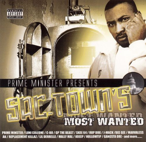 Prime Minister Presents: Sac-Town's Most Wanted