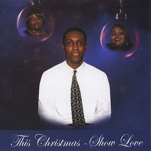 This Christmas: Show Love