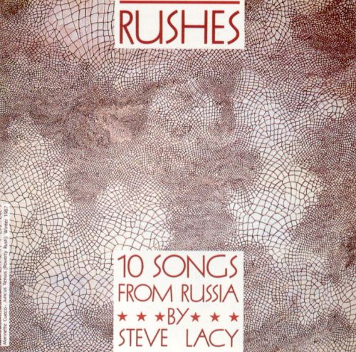 Rushes: 10 Songs from Russia