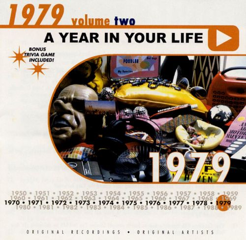A Year in Your Life: 1979, Vol. 2