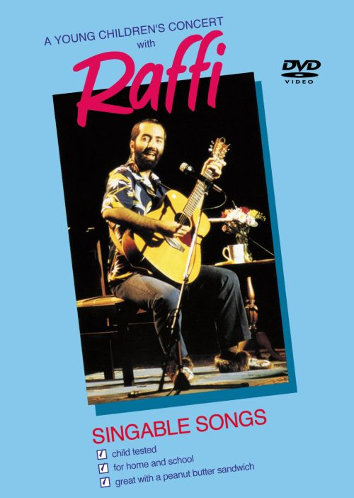 A Young Children's Concert with Raffi: Singable Songs