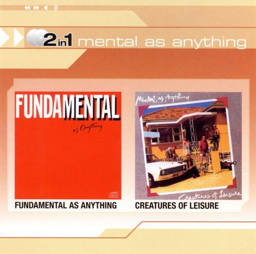 Fundamental as Anything/Creatures of Leisure