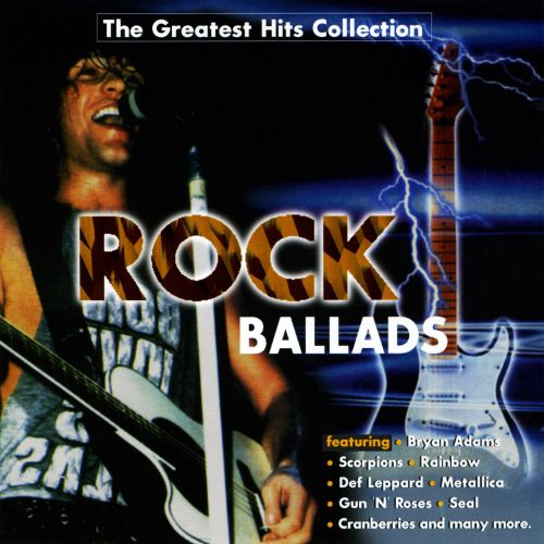 The Greatest Hits Collection: Rock Ballads