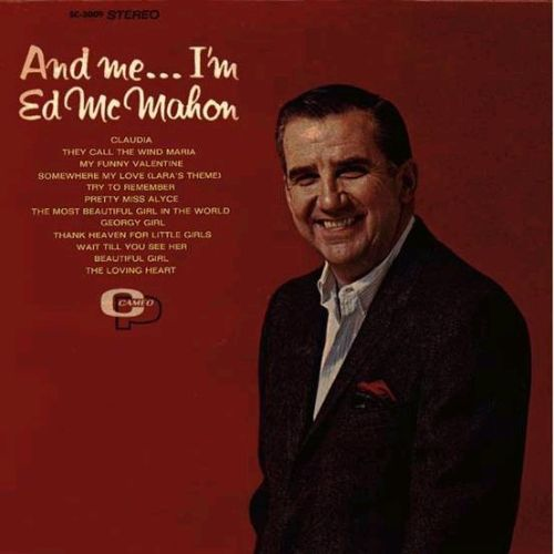 And Me...I'm Ed McMahon