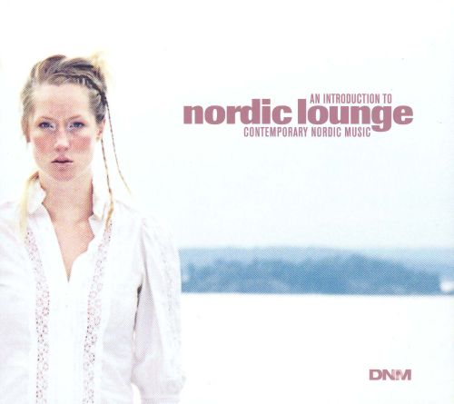 Contemporary Nordic Music: Introduction