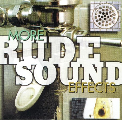 More Rude Sound Effects