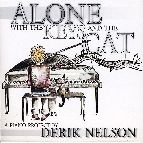 Alone with the Keys and the Cat