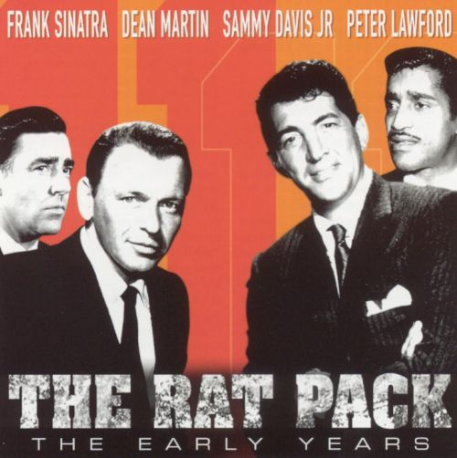 The Rat Pack: The Early Years