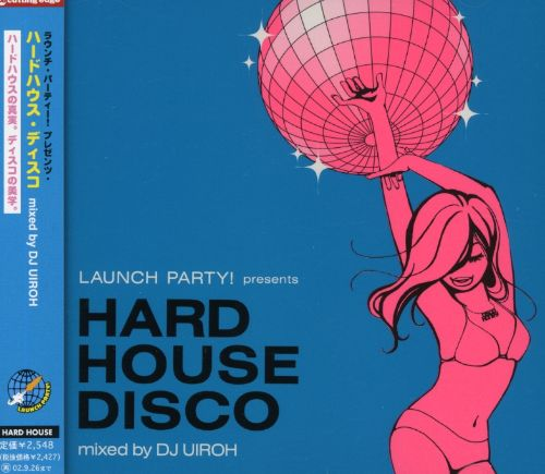 Launch Party: Hard House
