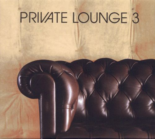 Private Lounge, Vol. 3