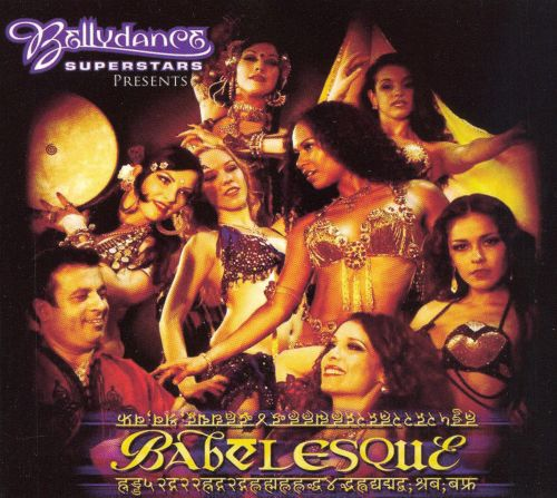 Bellydance Superstars: Babelesque