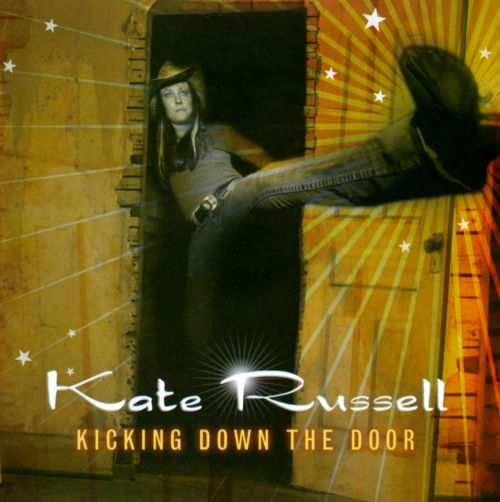 Kicking Down the Door ... & Kicking Down the Door - Kate Russell | Songs Reviews Credits ... pezcame.com