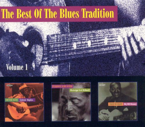 The Best of the Blues Tradition, Vol. 1