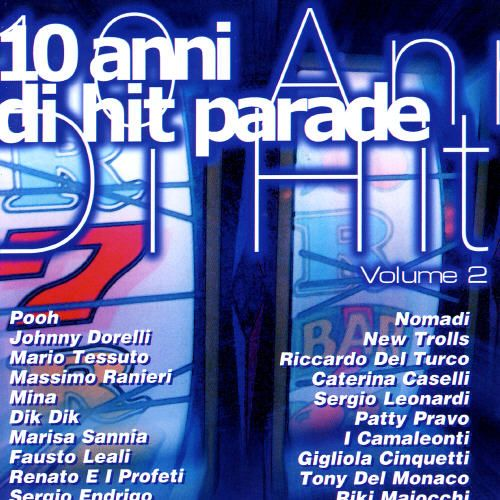 10 Anni di Hit Parade, Vol. 2