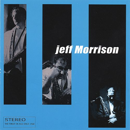 Jeff Morrison Quintet: Rights of Seclusion