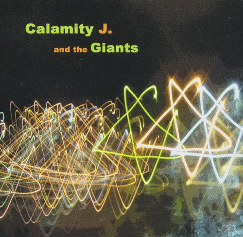 Calamity J and the Giants