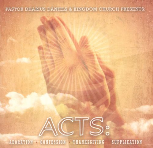 Acts: Adoration, Confession, Thanksgiving, Supplication
