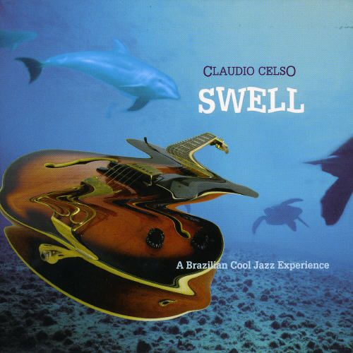 Swell: A Brazilian Cool Jazz Experience