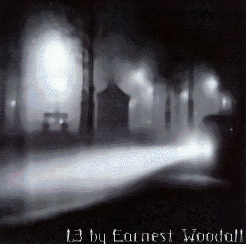 13 by Ernest Woodall