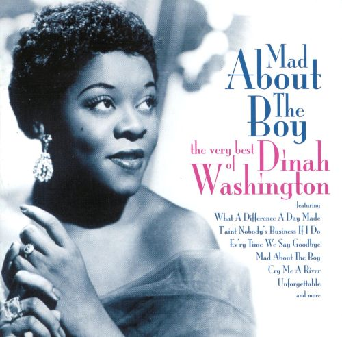 Mad About the Boy: The Very Best of Dinah Washington