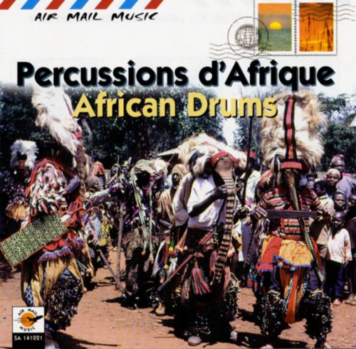 Percussions d'Afrique [African Drums]