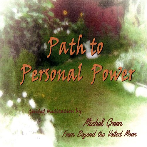 Path to Personal Power Meditation