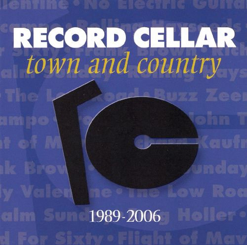 Record Cellar: Town and Country 1989-2006