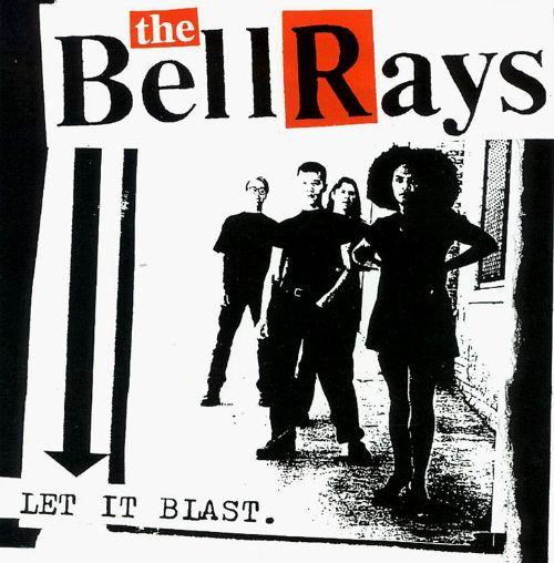 Image result for The Bellrays - Let It Blast