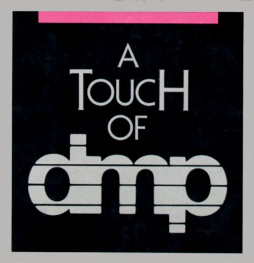 Touch of DMP