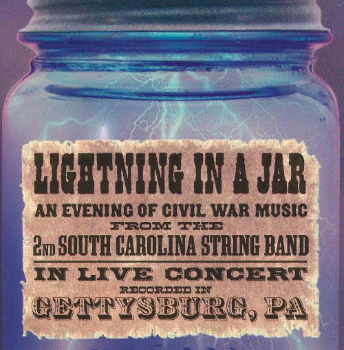 Lightning in a Jar: An Evening of Civil War Music