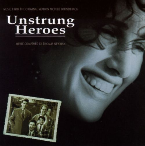 Unstrung Heroes [Music from the Original Motion Picture Soundtrack]