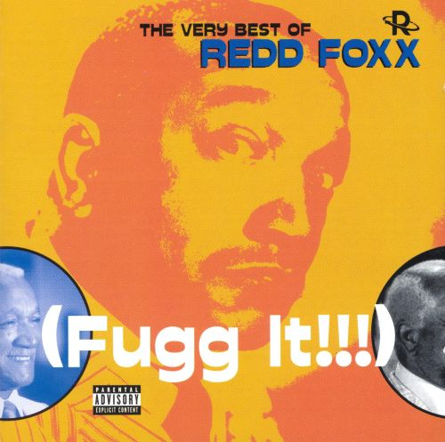 Very Best of Redd Foxx: Fugg It!!