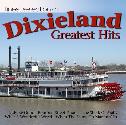Dixieland Greatest Hits [Finest Select]