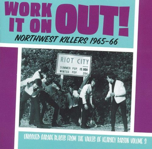 Northwest Killers, Vol.3: Work It on Out (1965-1966)