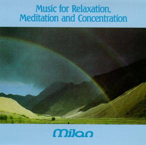 Music for Relaxation, Meditation, & Concentration, Vol. 1