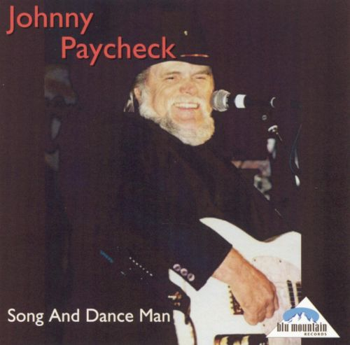 Song And Dance Man - Johnny Paycheck  Songs, Reviews -5880