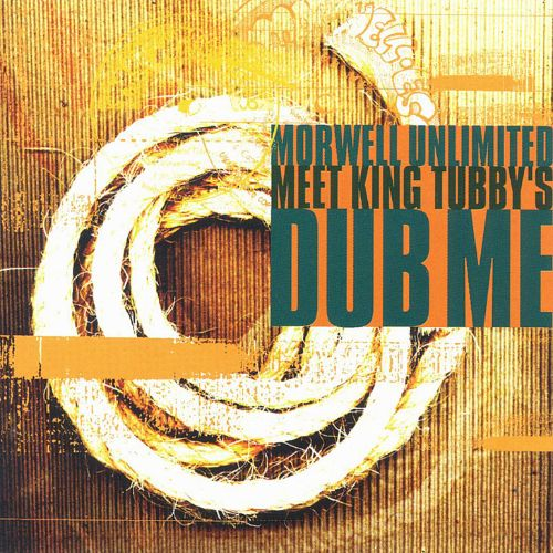 Morwell Unlimited Meet King Tubby's Dub Me