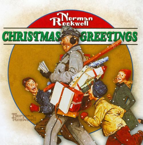 Norman Rockwell: Christmas Greetings
