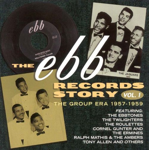 The Ebb Records Story, Vol. 1: The Group Era  (1957-1959)