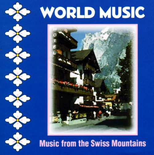 Music from Swiss Mountains
