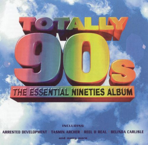 Totally 90s: The Essential Nineties Album