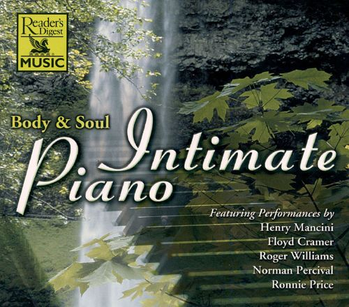 Intimate Piano: Body & Soul, Vol. 1
