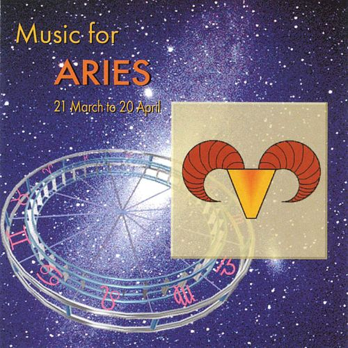 Music for Aries (March 21 - April 20)