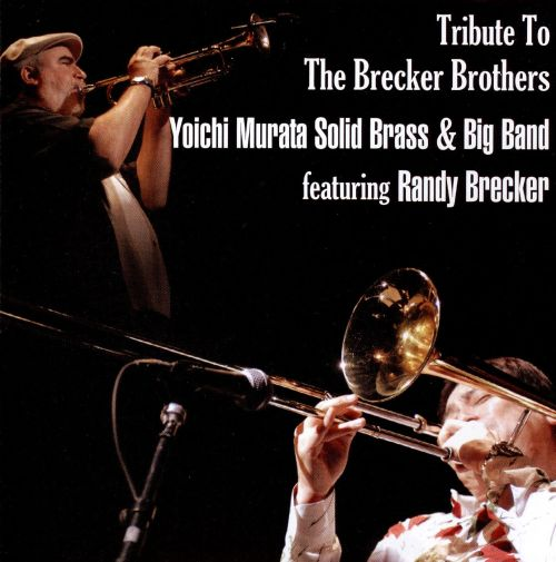 Tribute to Brecker Brothers