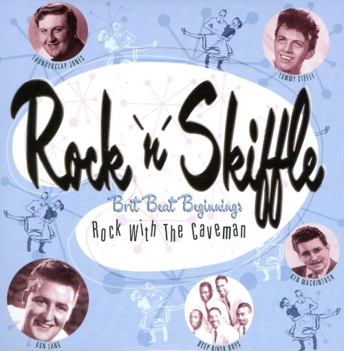Rock 'N' Skiffle: Brit Beat Beginnings: Rock with the Caveman