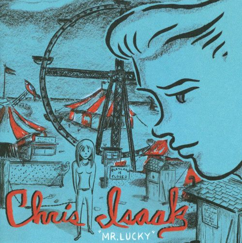 Mr Lucky Chris Isaak Songs Reviews Credits Allmusic