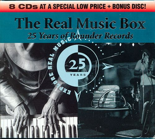 The Real Music Box: 25 Years of Rounder Records