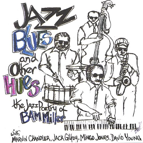 Jazz Blues and Other Hues