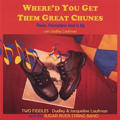 Where'd You Get Them Great Chunes